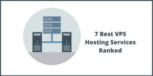 7 Best VPS Hosting Services