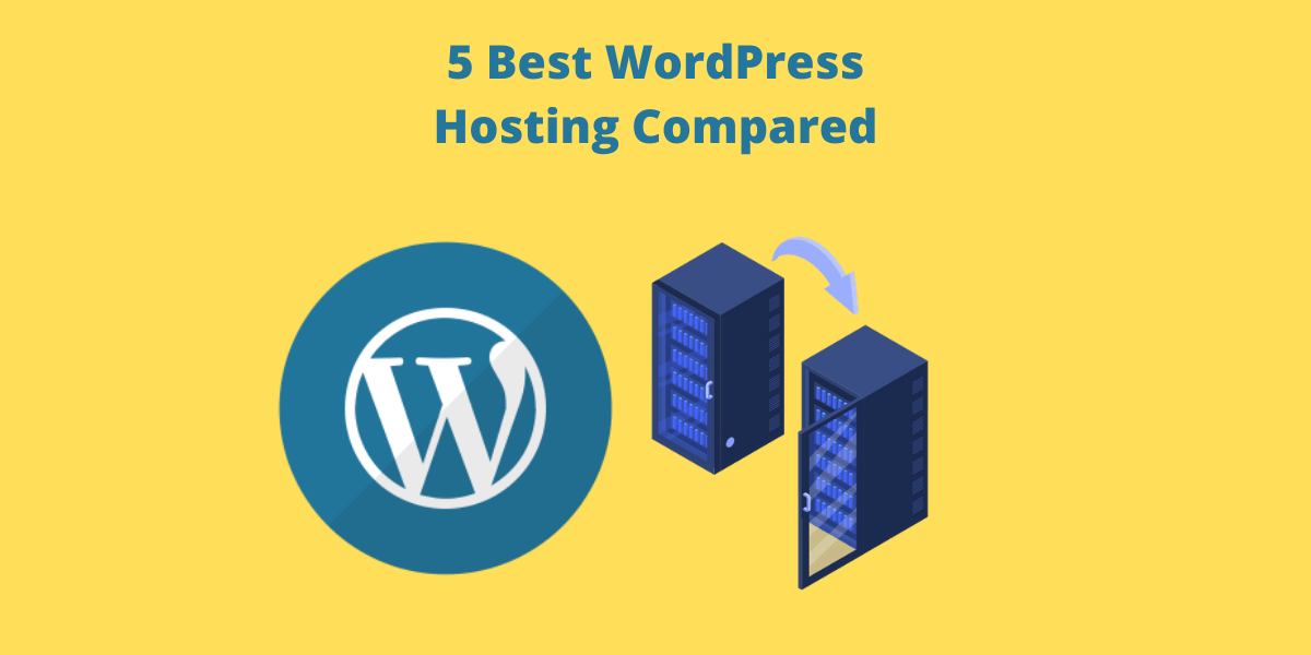 5 Best WordPress Hosting Compared