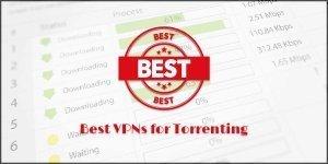 6 Best VPNs for Torrenting in 2020