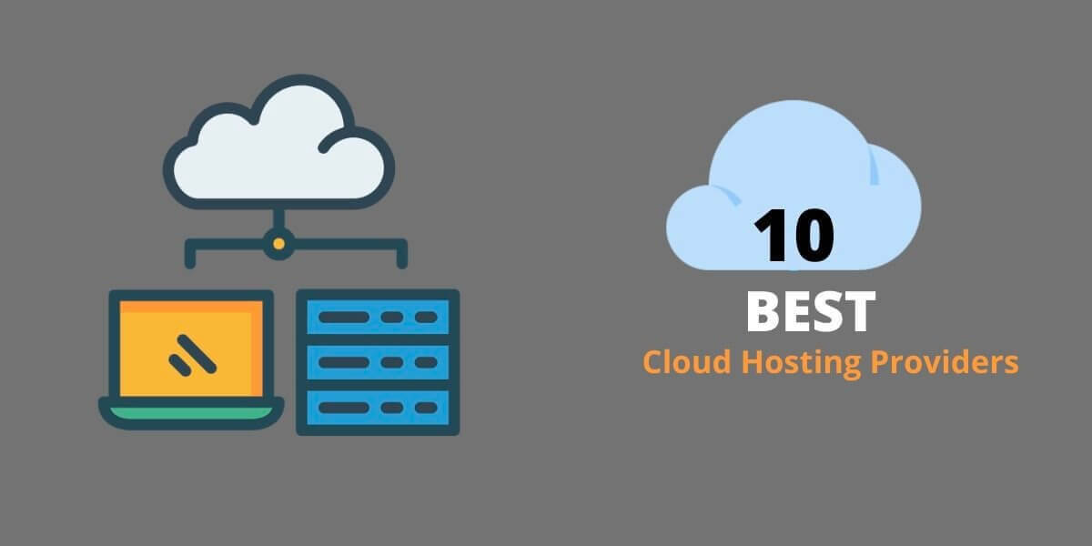 10 Best Cloud Hosting Providers