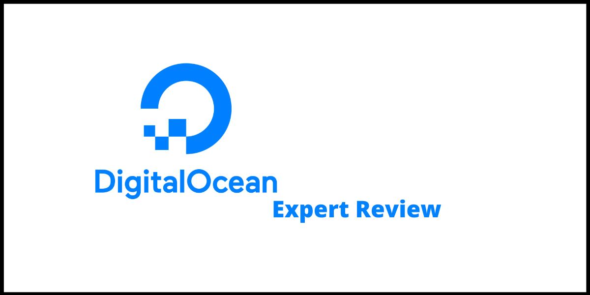 DigitalOcean Expert Review