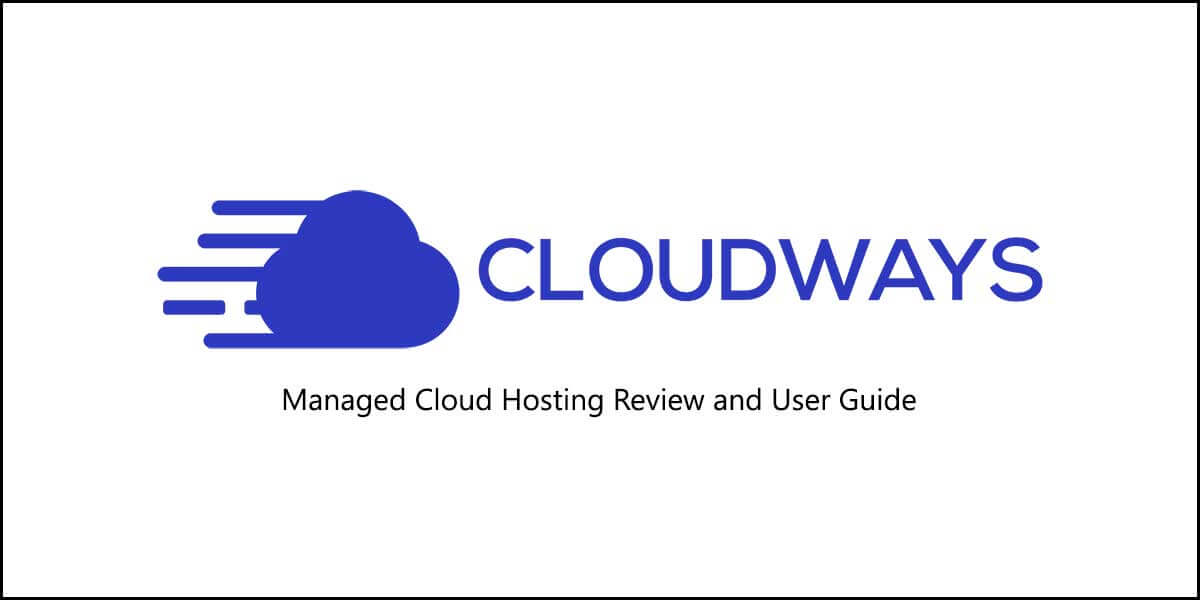 Cloudways Review and Setup