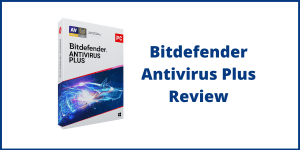 Bitdefender Antivirus Plus Review