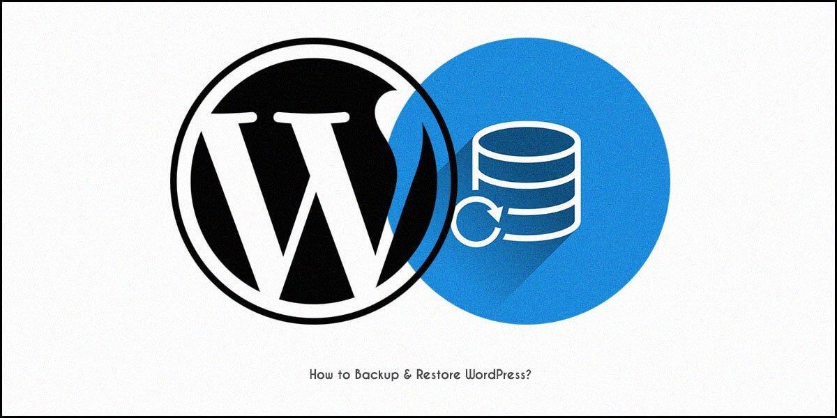 How to Backup & Restore WordPress