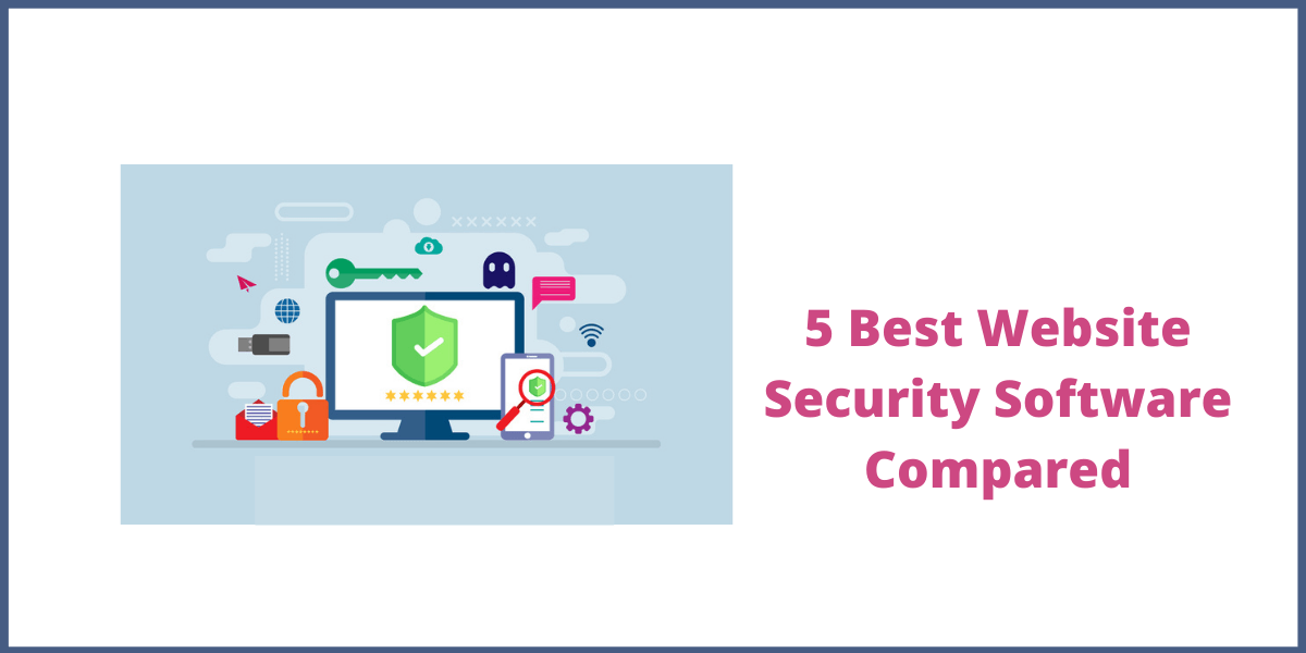 5 Best Website Security Software Compared