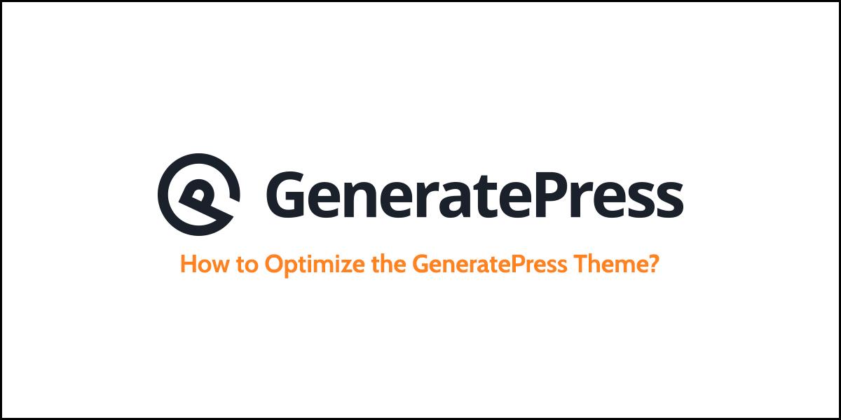 Optimize GeneratePress Theme