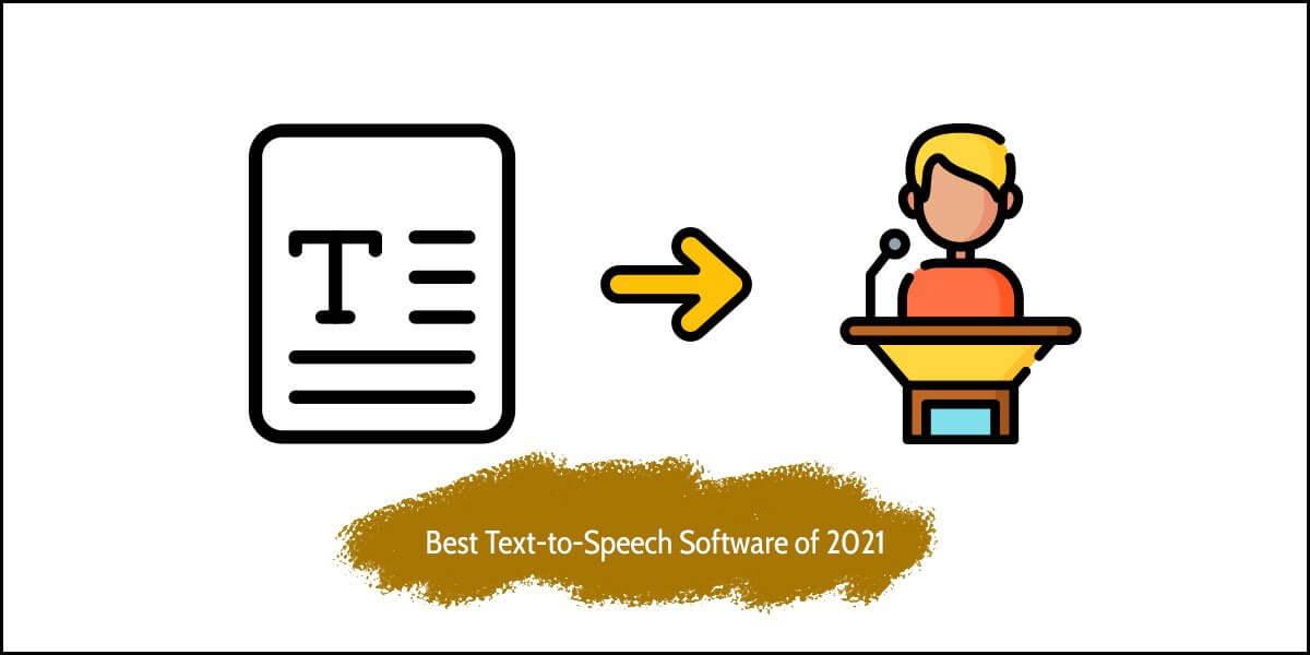 13 Best Text-to-Speech Software of 2021