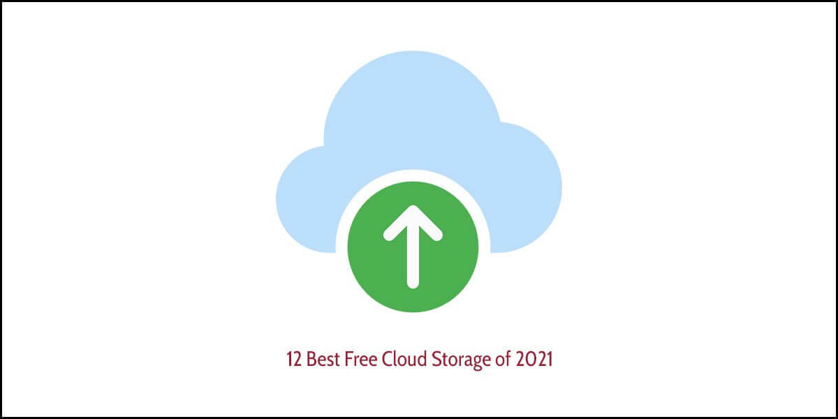 12 Best Free Cloud Storage for 2021
