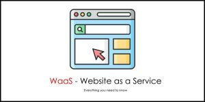 What is Website as a Service (WaaS)