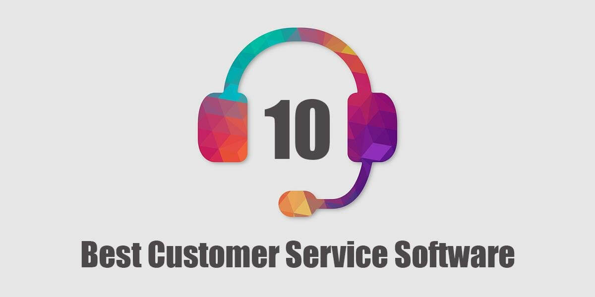 Best Customer Service Software for Small Businesses