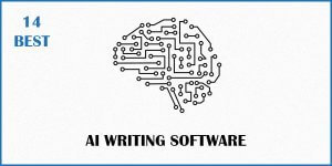 The 14 Best AI Writing Software
